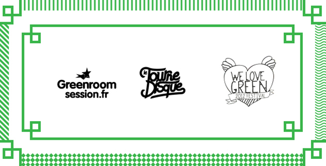 La playlist #4 :  Le Tournedisque x Green Room Session pour We Love Green