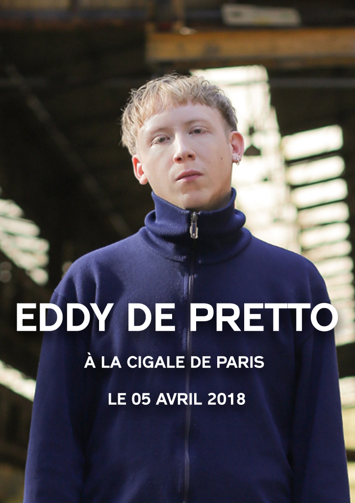 Eddy De Pretto - Paris, La Cigale - 05/04/18
